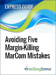 guide_avoiding five margin killing marcom mistakes