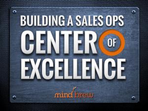 Building a Sales Ops Center of Excellence Splash